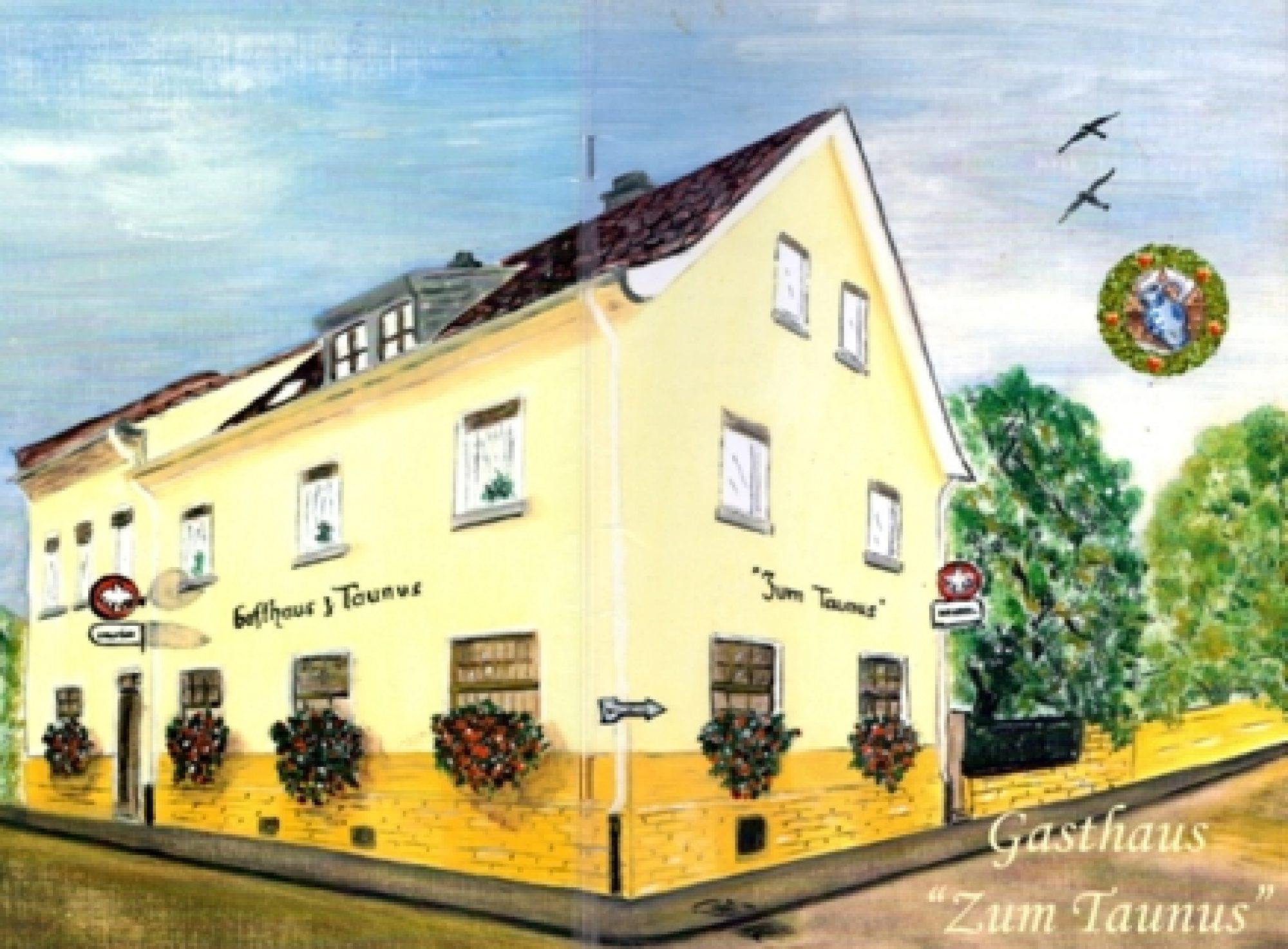 """Gasthaus """"Zum Taunus"""" Sossenheim"""